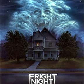 Fright Night is listed (or ranked) 12 on the list The Best Horror Movies Of The 1980s