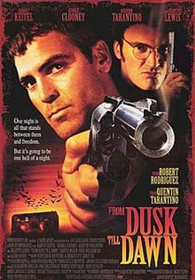 From Dusk till Dawn is listed (or ranked) 3 on the list The Dumbest Fictional Weapons Of All Time