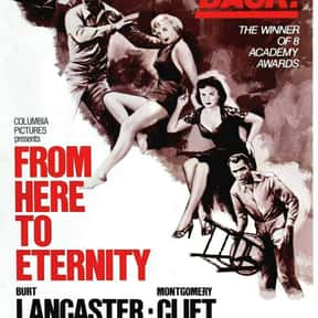 From Here to Eternity is listed (or ranked) 13 on the list The Best Oscar-Nominated Movies of the 1950s