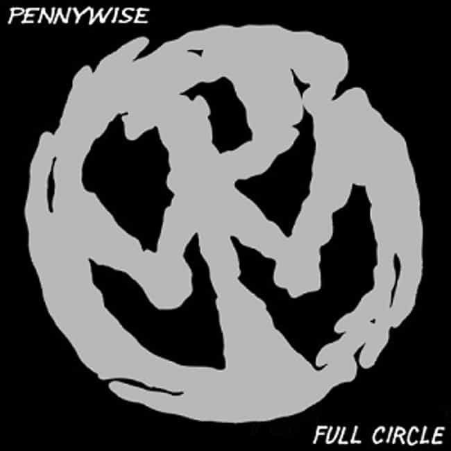Full Circle is listed (or ranked) 1 on the list The Best Pennywise Albums of All Time