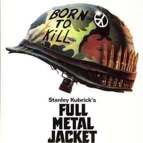 Full Metal Jacket is listed (or ranked) 16 on the list The Best Action Movies of the 1980s