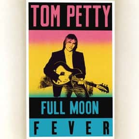 Full Moon Fever is listed (or ranked) 17 on the list My Top 50 Albums Of The 80's (At The Time)