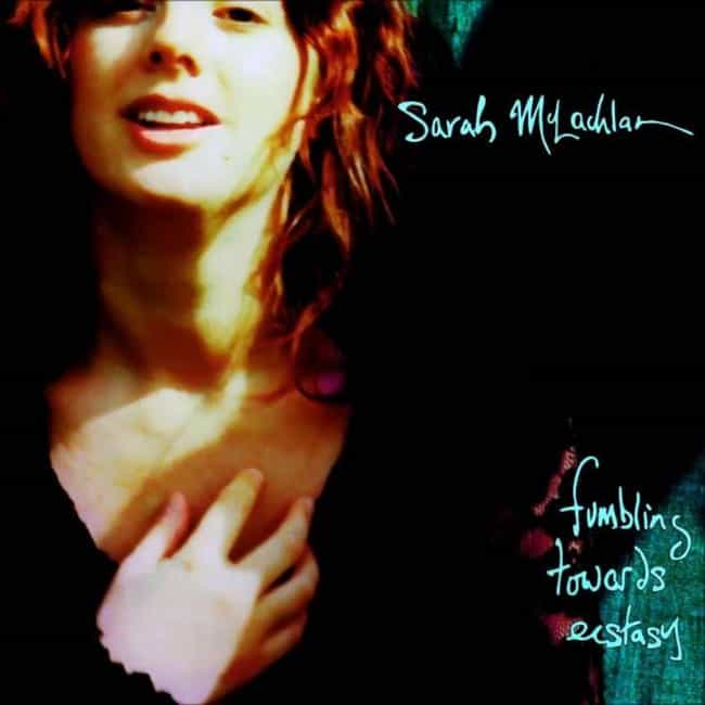 Fumbling Towards Ecstasy is listed (or ranked) 2 on the list The Best Sarah McLachlan Albums, Ranked