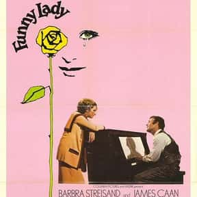 Funny Lady is listed (or ranked) 18 on the list The Most Rewatchable Movie Musicals