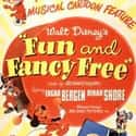 Fun and Fancy Free is listed (or ranked) 8 on the list The Best '40s Kids Movies