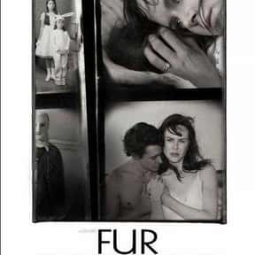 Fur is listed (or ranked) 11 on the list The Best Nicole Kidman Movies
