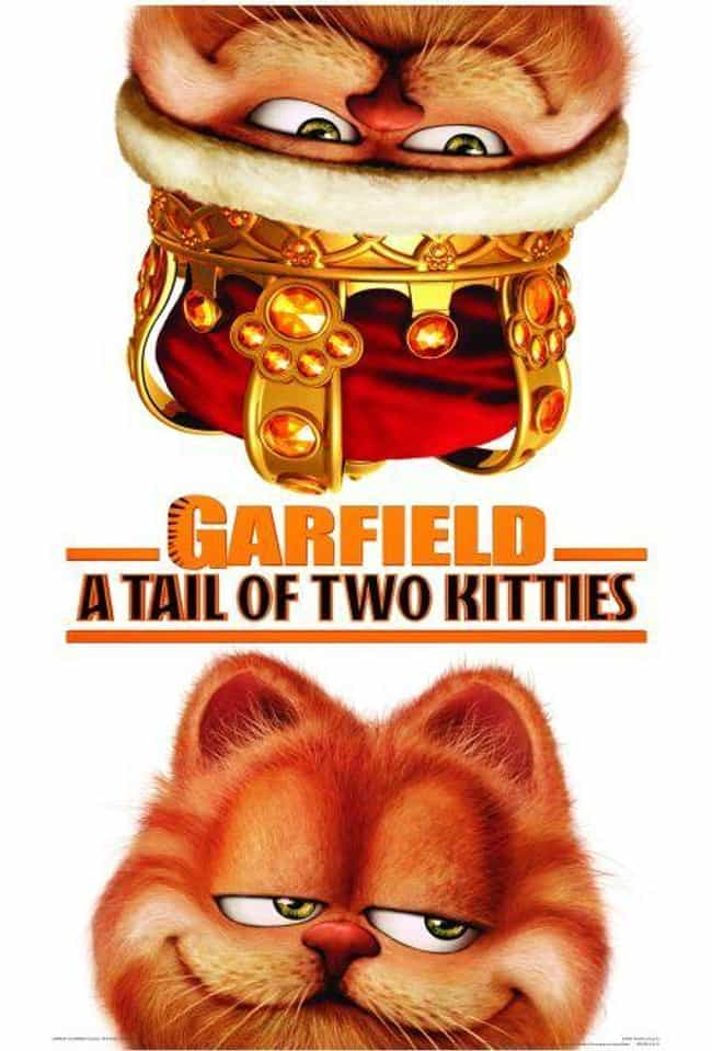 Garfield: A Tail of Two Kittie... is listed (or ranked) 1 on the list The Best Movies and Series in the Garfield Franchise