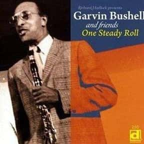 Garvin Bushell is listed (or ranked) 24 on the list The Greatest Bassoonists of All Time
