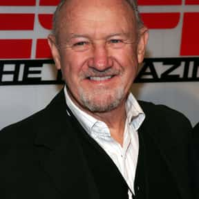 Gene Hackman is listed (or ranked) 3 on the list The Greatest Actors & Actresses in Entertainment History