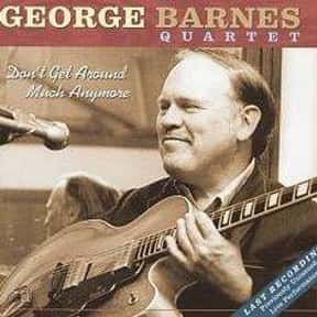 George Barnes is listed (or ranked) 10 on the list Famous People Whose Last Name Is Barnes