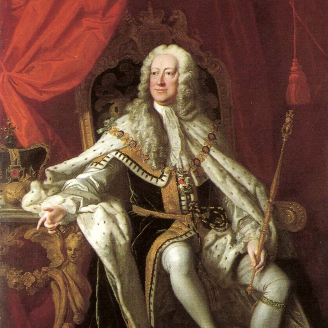 George II Kicked The Bucket Wh is listed (or ranked) 4 on the list The Stupidest, Least Dignified Ways Royals Have Died