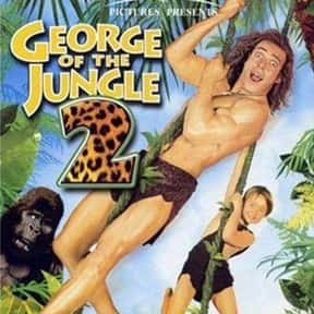 George of the Jungle 2 is listed (or ranked) 11 on the list The Best Thomas Haden Church Movies