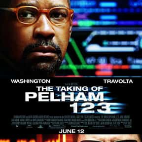 The Taking of Pelham 123 is listed (or ranked) 21 on the list The Best Denzel Washington Movies