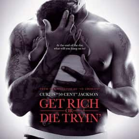 Get Rich or Die Tryin' is listed (or ranked) 23 on the list The Best Black Action Movies, Ranked