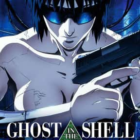 Ghost in the Shell is listed (or ranked) 21 on the list The Best Anime Movies of All Time