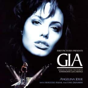 Gia is listed (or ranked) 10 on the list The Very Best Angelina Jolie Movies