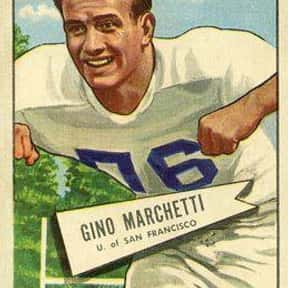 Gino Marchetti is listed (or ranked) 16 on the list List of Famous Football Defensive ends