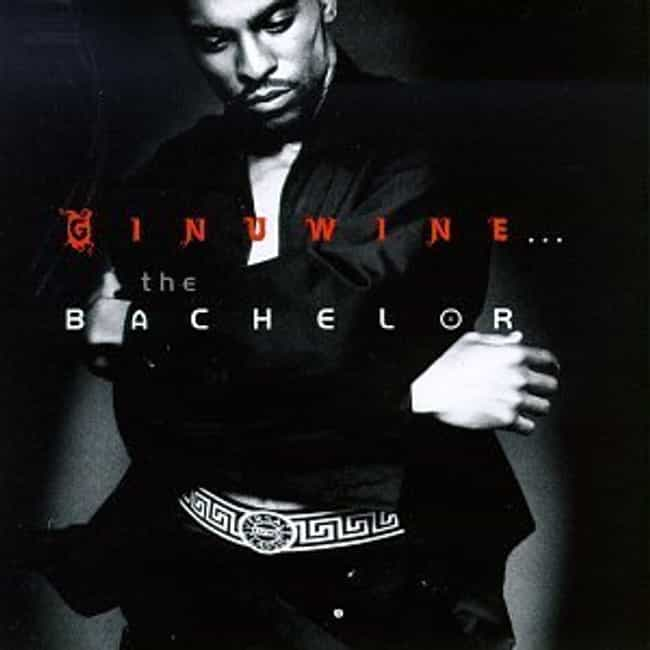 The Bachelor is listed (or ranked) 3 on the list The Best Ginuwine Albums of All Time