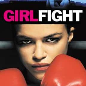Girlfight is listed (or ranked) 23 on the list The Best Intelligent Teen Movies of All Time
