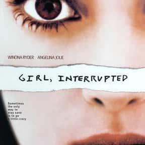 Girl, Interrupted is listed (or ranked) 3 on the list 30+ Great Period Films with a 1960s Aesthetic