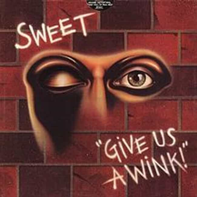 Give Us a Wink is listed (or ranked) 3 on the list The Best Sweet Albums of All Time