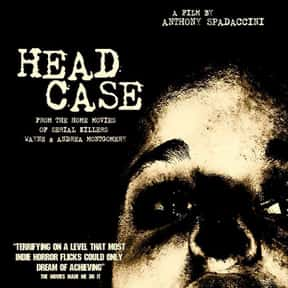 Head Case is listed (or ranked) 6 on the list The Best Movies That Take Place In Delaware