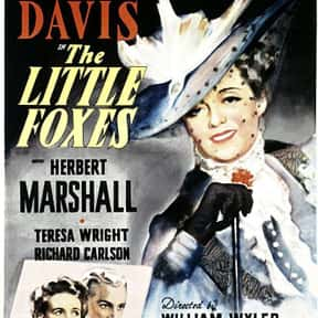 The Little Foxes is listed (or ranked) 5 on the list The Best Bette Davis Movies
