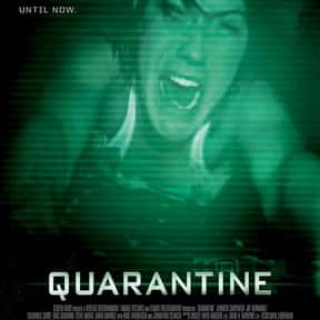 Quarantine is listed (or ranked) 9 on the list The Most Horrifying Found-Footage Movies