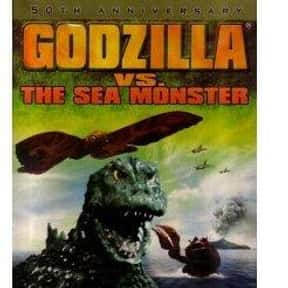 Godzilla vs. the Sea Monster is listed (or ranked) 8 on the list The Best Movies With Sea in the Title