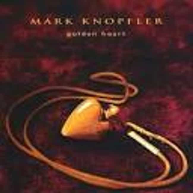 Golden Heart is listed (or ranked) 2 on the list The Best Mark Knopfler Albums of All Time