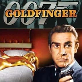 Goldfinger is listed (or ranked) 10 on the list The Best Third Films In A Movie Series