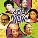 Gol Maal is listed (or ranked) 6 on the list The Best Hindi Comedy Movies of All Time