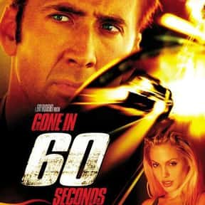 Gone in 60 Seconds is listed (or ranked) 7 on the list The Best Nicolas Cage Movies