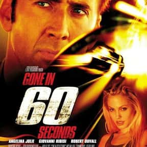 Gone in 60 Seconds is listed (or ranked) 5 on the list The Greatest Car Movies Ever Made