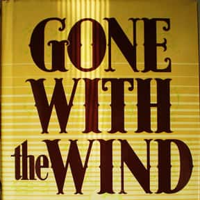 Gone with the Wind is listed (or ranked) 25 on the list Famous Novels With The Catchiest First Lines