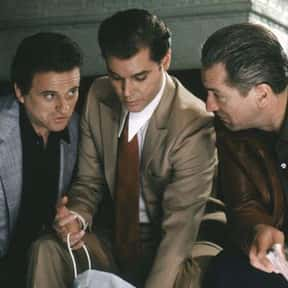 Goodfellas is listed (or ranked) 16 on the list Movies You Wish You Could Still Watch for the First Time