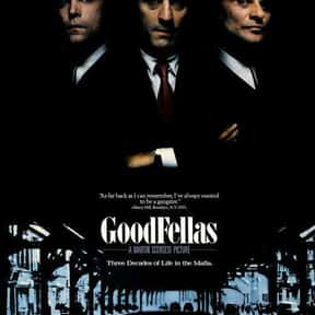 Goodfellas is listed (or ranked) 4 on the list The Greatest Movies About Making Money