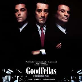 Goodfellas is listed (or ranked) 1 on the list The Best Gangster Movies of the 1990s