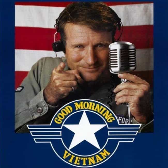 Good Morning, Vietnam is listed (or ranked) 3 on the list The Best Ever Robin Williams Movies