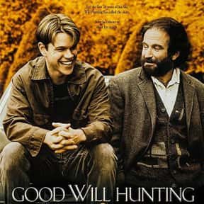 Good Will Hunting is listed (or ranked) 4 on the list The Best Ever Robin Williams Movies