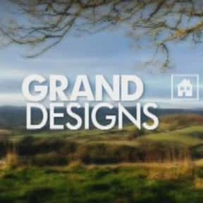 Grand Designs is listed (or ranked) 13 on the list The Best Home Improvement TV Shows