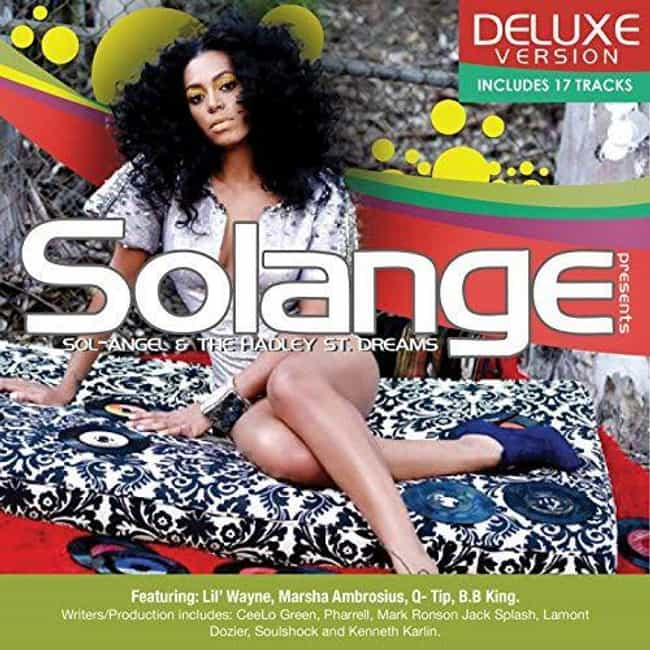 Sol-Angel and the Hadley St. D... is listed (or ranked) 3 on the list The Best Solange Knowles Albums, Ranked