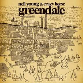 Greendale is listed (or ranked) 24 on the list The Best Neil Young Albums of All Time