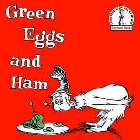 Green Eggs and Ham is listed (or ranked) 1 on the list The Best Dr. Seuss Books