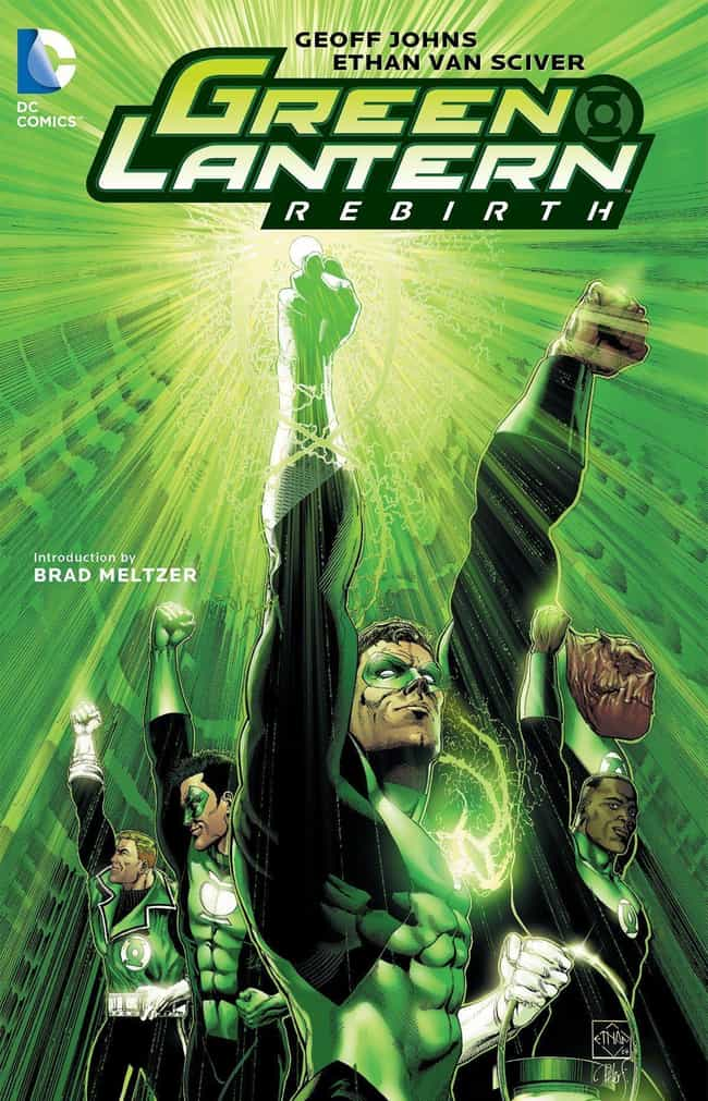 Green Lantern: Rebirth is listed (or ranked) 2 on the list The Best Storylines That Feature Green Lantern