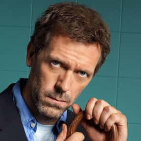 Dr. Gregory House is listed (or ranked) 11 on the list The Greatest TV Characters of All Time