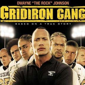 Gridiron Gang is listed (or ranked) 12 on the list The 25+ Best Dwayne Johnson Movies, Ranked