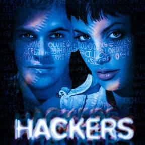 Hackers is listed (or ranked) 19 on the list The Very Best Angelina Jolie Movies
