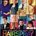 Hairspray is listed (or ranked) 36 on the list The Best Teen Romance Movies