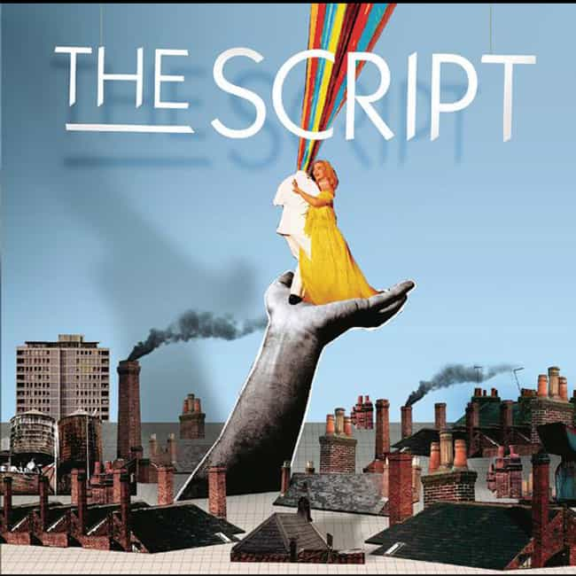The Script is listed (or ranked) 4 on the list The Best The Script Albums, Ranked